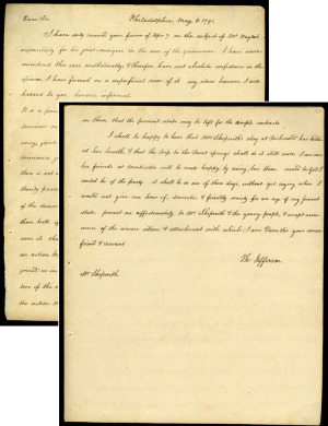 At the end of his letter written in Philadelphia on May 6th, 1791, to Mr. Fulwar Skipwith, Thomas Jefferson adds a note about Mrs. Skipwith. Secretary of State at the time, Jefferson writes: &ldquo I shall be happy to hear that Mrs. Skipwith's stay at Richmond has bettered her health, & that the trip to the Sweet springs shall do it still more. I am sure her friends at Monticello will be made happy by seeing her there. would to God I could be of the party. it shall be so one of these days, without yet saying when. I would not give   one hour of domestic & friendly society for an age of my present state. present me affectionately to Mrs. Skipwith & the young people, & accept assurances of the sincere esteem & attachment with which I am Dear Sir your sincere friend & servant  {4}
