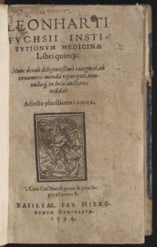 Fuchs, …Institutionum medicinae libri quinque…, title page
