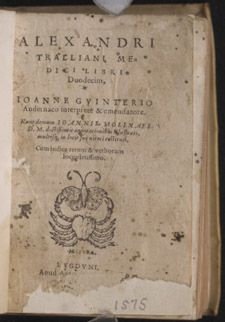 Alexander of Tralles, …Medici libri duodecim, title page
